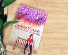 Non è la fine del mondo di Alessia Gazzola, Feltrinelli