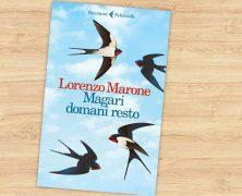 Magari domani resto, Lorenzo Marone, Feltrinelli Editore, 2017