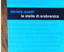 Recensione: Le stelle di Srebrenica, Daniela Quadri, Edizioni Leucotea